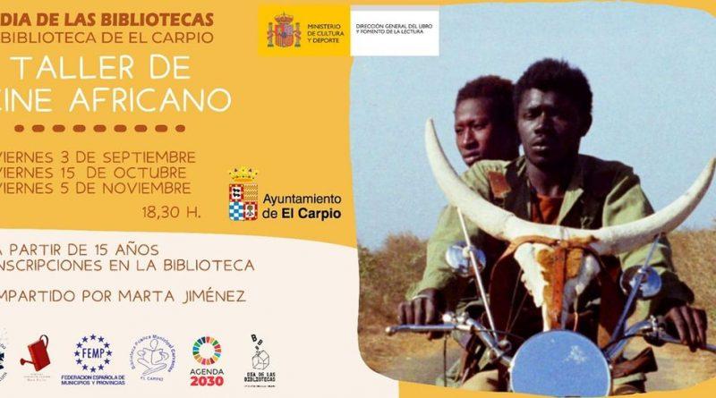 El Carpio | Taller de cine africano